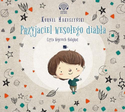 Przyjaciel wesołego diabła (Audiobook) Makuszyński Kornel