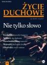 Życie Duchowe 105/2021 (Zima) Nie tylko słowo Jacek Siepsiak SJ