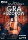 Gra pozorów (audiobook) Opiat-Bojarska Joanna