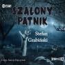 Szalony pątnik wyd.2  (Audiobook) Grabiński Stefan