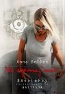 Nie zapomnij mnie [The Last Regret #2} Anna Bellon
