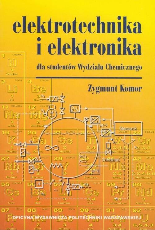 Elektrotechnika i elektronika Komor Zygmunt