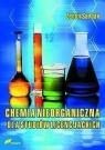 Chemia nieorganiczna dla studiów licencjackich Sarbak Zenon