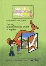 Miniatury matematyczne 52 Poznaj matematyczny świat Kangura Mentzen Łucja, Świątek Adela