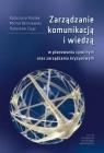 Zarządzanie komunikacją i wiedzą w planowaniu cywilnym oraz zarządzaniu kryzysowym