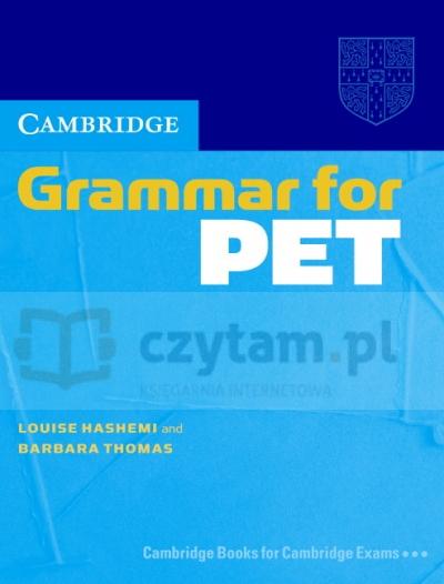 Cambridge Grammar for PET Hashemi Louise, Thomas Barbara