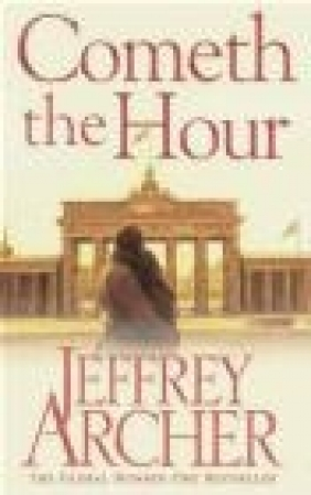 Cometh the Hour Jeffrey Archer