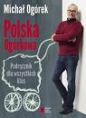 Polska Ogórkowa Podręcznik dla wszystkich klas Ogórek Michał
