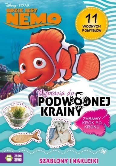 Gdzie jest Nemo. Wyprawa do podwodnej krainy