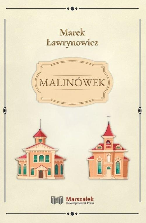 Malinówek Ławrynowicz Marek