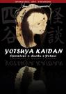 Yotsuya Kaidan Opowieść o duchu z Yotsui