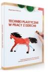 Techniki plastyczne w pracy z dziećmi