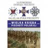 Wielka Księga Piechoty Polskiej 16 Pomorska Dywizja Piechoty 64,65,66 Praca zbiorowa