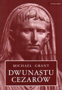 Dwunastu cezarów Grant Michael