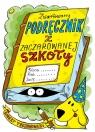 Zwariowany podręcznik z zaczarowanej szkoły Trojanowski Robert