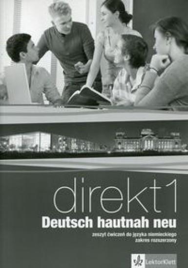 Direkt 1 Deutsch hautnah neu Zeszyt ćwiczeń z płytą CD Zakres rozszerzony Motta Giorgio, Ćwikowska Beata