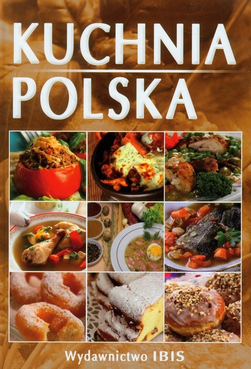 Kuchnia Polska Sieńko Holewa Izabella Ibis Księgarnia