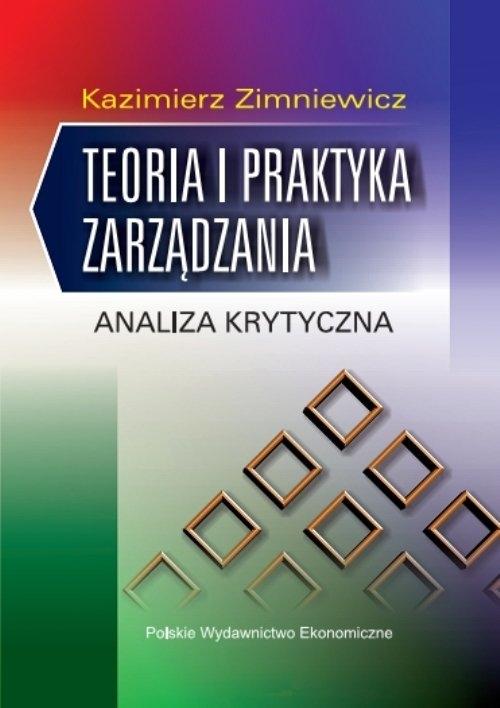 Teoria i praktyka zarządzania Zimniewicz Kazimierz