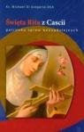 Święta Rita z Cascii  patronka spraw beznadziejnych Gregorio Di Michael