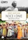 Noce i dnie mojego życia  (Audiobook) Antczak Jerzy