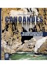 Canoandes. Na podbój kanionu Colca i górskich rzek obu Ameryk / Szkatułka pełna Sahelu.