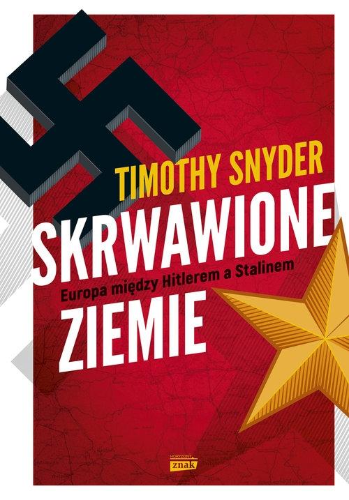 Skrwawione ziemie Snyder Timothy