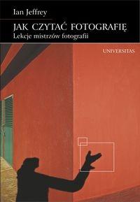 Jak czytać fotografię Jeffrey Ian
