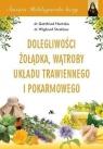 Święta Hildegarda leczy. Dolegliwości wątroby... Hertzka Gottfried, Strehlow Wighard