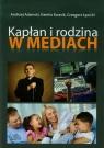 Kapłan i rodzina w mediach  Grzegorz Łęcicki