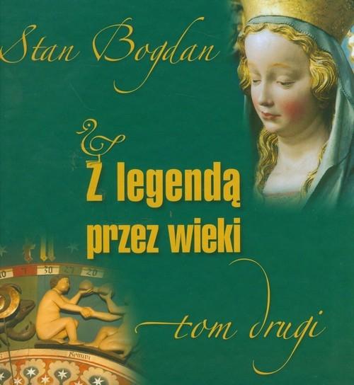 Z legendą przez wieki Tom 2 Stan Bohdan