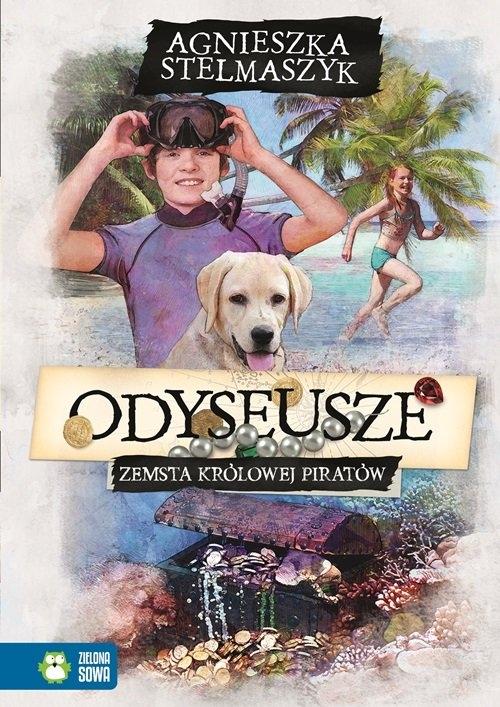 Odyseusze Zemsta Królowej Piratów Tom 3 Stelmaszyk Agnieszka