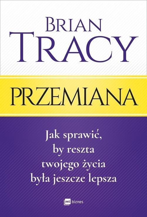 Przemiana (Uszkodzona okładka) Tracy Brian