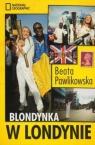 Blondynka w Londynie BR Beata Pawlikowska