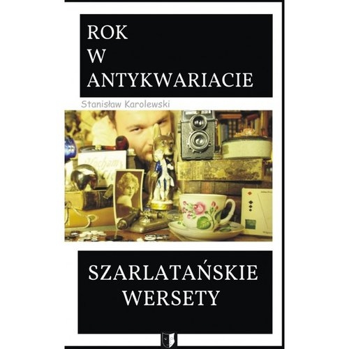 Szarlatańskie wersety Karolewski Stanisław