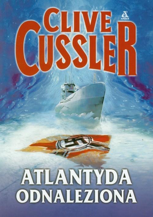 Atlantyda odnaleziona Cussler Clive