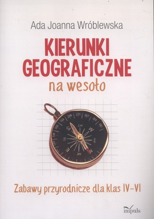 Kierunki geograficzne na wesoło Wróblewska Ada Joanna