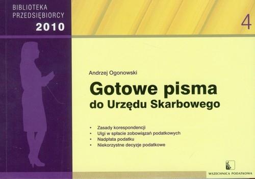 Gotowe pisma do Urzędu Skarbowego 2010 Ogonowski Andrzej