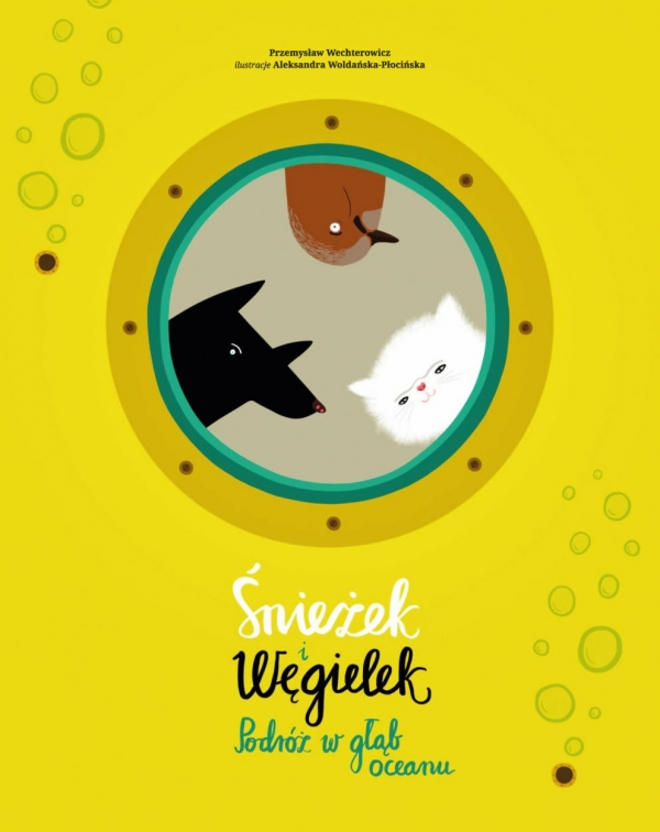 Śnieżek i Węgielek Podróż w głąb oceanu Wechterowicz Przemysław