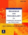 Grammar and Vocabulary for Cambridge Advanced and Proficiency with Key Side Richard, Wellman Guy