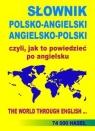 SŁOWNIK POLSKO-ANGIELSKI ANGIELSKO-POLSKI czyli, jak to powiedzieć po Gordon Jacek
