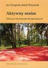 Aktywny senior Zbiór gier rekreacyjnych dla osób starszych
