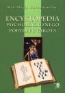 Encyklopedia psychologicznego portretu tarota Chrzanowska Alla Alicja