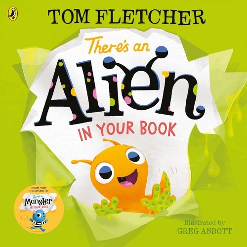 There's an Alien in Your Book Fletcher Tom