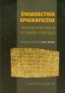 Świadectwa epigraficzne Historia starożytna w świetle inskrypcji