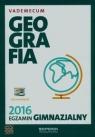 Egzamin gimnazjalny 2016 Geografia Vademecum