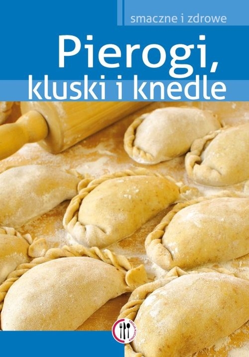 Pierogi, kluski i knedle Krawczyk Marta