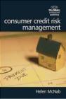 Consumer Credit Risk Management Helen McNab