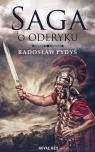 Saga o Oderyku Radosław Pydyś