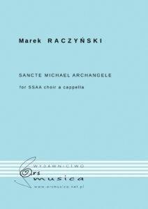 Sancte Michael Archangele na chór żeński SSAA Marek Raczyński