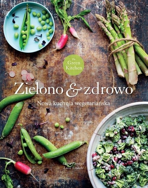 Green Kitchen. Zielono zdrowo Vindahl Luise, Frenkiel David
